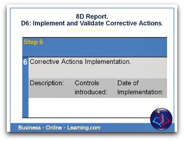 8D Report D6 Corrective Actions