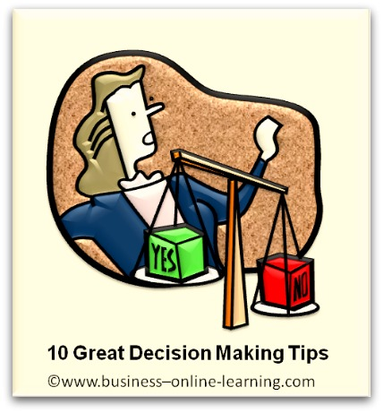 10 Great Decision Making Tips
