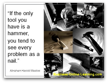 Maslow's famous quote on seeing every problem as a nail