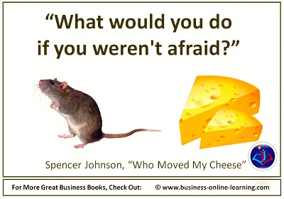 Quote from Who Moved my Cheese by Spencer Johnson