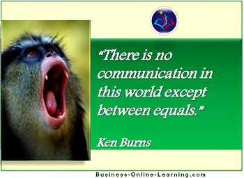 Ken Burns quote on equals communicating