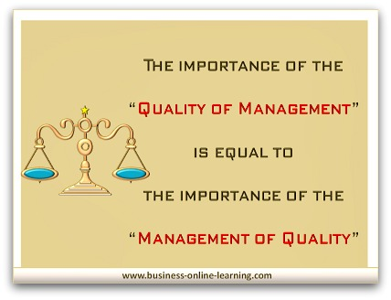 The importance of the Quality of Management