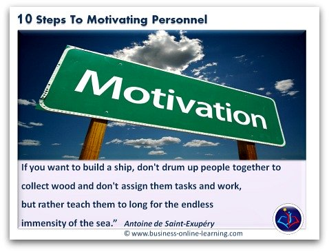 10 Steps To Motivating Personnel