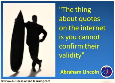 A little Business Humour About Quotes on the Internet.
