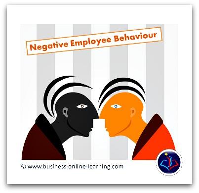 Negative Employee Behaviour