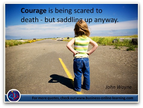 A Quote from the famous John Wayne.
