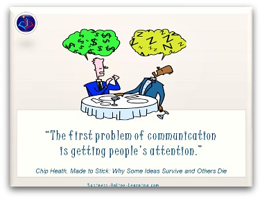 Quote on Communication by Chip Heath. The first steps.