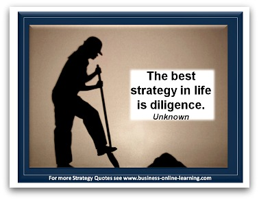 By Unknown. Strategy Quote about Diligence.