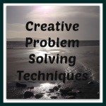 Creative Techniques to solve problems